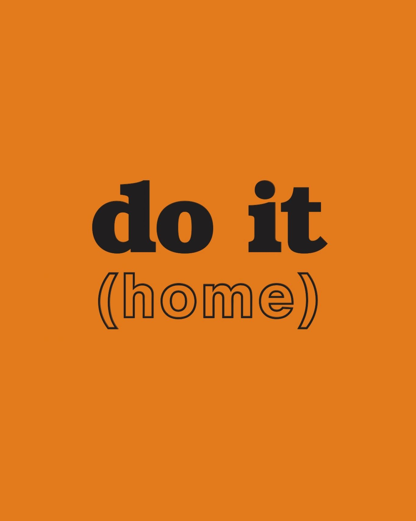 do it (home)