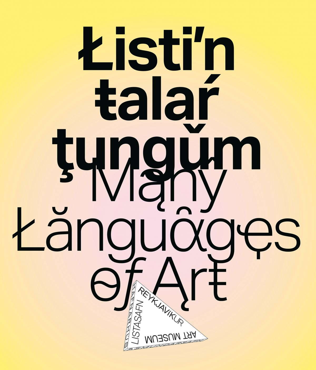 Listin talar tungum / Many Languages of Art