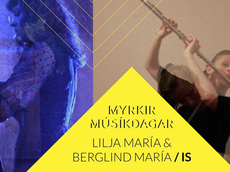 Myrkir músíkdagar: Lilja María & Berglind María