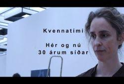 Kvennatími – Hér og nú 30 árum síðar - Anna Jóa